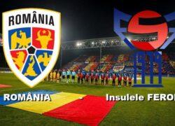 România – Insulele Feroe. Tricolorii fac un pas important spre EURO 2020. Victorie superbă a naționalei