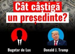 Fabulos! Cine este bugetarul de lux din România cu un salariu mai mare decât al lui Trump. Şocant cât încasează lunar