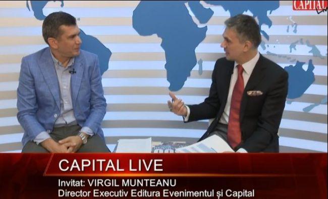 Capital LIVE. Invitat: Virgil Munteanu, Director Executiv Editura Evenimentul și Capital
